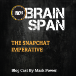 The SnapChat Imperative
