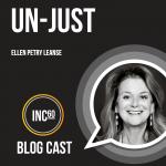 Un-Just Business BlogCast